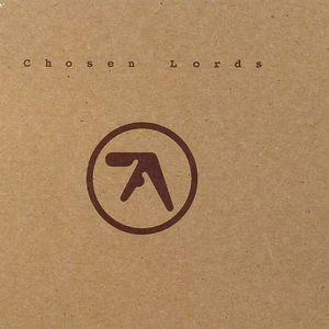AFX aka APHEX TWIN - Chosen Lords