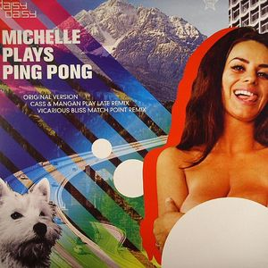 DAISY DAISY - Michelle Plays Ping Pong