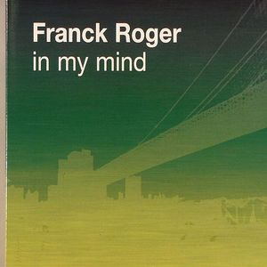 ROGER, Franck - In My Mind