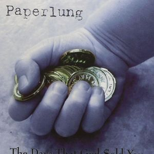 PAPERLUNG - The Days That God Sold You