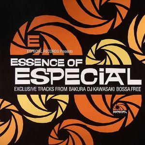 BAKURA/DJ KAWASAKI feat ERNESTO/BOSSA FREE - Essence Of Especial: Exclusive Tracks EP