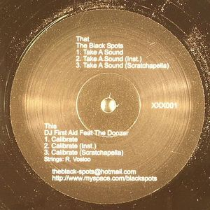 BLACK SPOTS, The/DJ FIRST AID feat THE DOOZER - Take A Sound