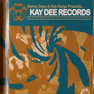 DOPE, Kenny/KEB DARGE/VARIOUS - Kay Dee Records