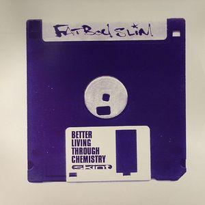FATBOY SLIM - Better Living Through Chemistry