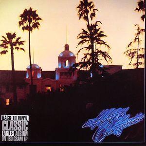 EAGLES, The - Hotel California