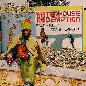 SIZZLA - Waterhouse Redemption