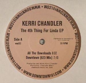 CHANDLER, Kerri - The 4th Thing For Linda EP