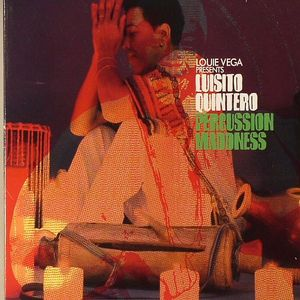 VEGA, Louie presents LUISITO QUINTERO - Percussion Madness