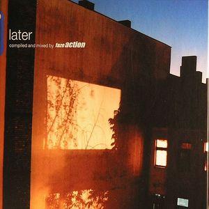 FAZE ACTION/VARIOUS - Later