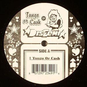 DISCEMI - Tango Or Cash EP