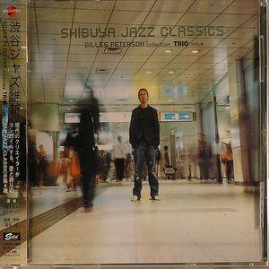 PETERSON, Gilles/VARIOUS - Shibuya Jazz Classics: Trio Issue