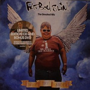 FATBOY SLIM - Why Try Harder: The Greatest Hits