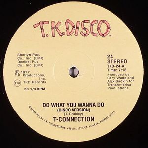T CONNECTION - Do What You Wanna Do