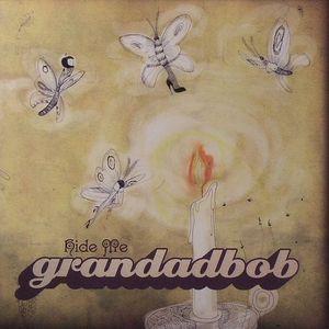 GRANDADBOB - Hide Me