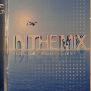 Various In The Mix Ibiza Classics 48 Non Stop Dance Hits