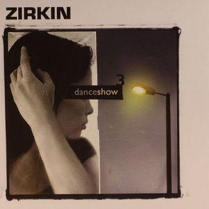 ZIRKIN - Danceshow 3