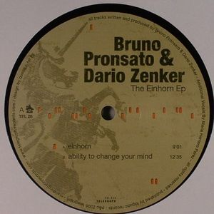 PRONSATO, Bruno & DARIO ZENKER - The Einhorn EP
