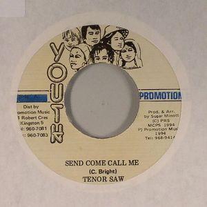 TENOR SAW - Send Come Call Me