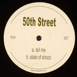 50TH STREET - Tell Me