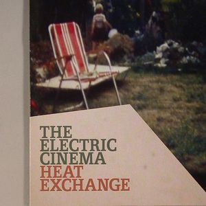 ELECTRIC CINEMA, The - Heat Exchange