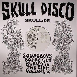 APPLEBLIM/SHACKLETON - Soundboy's Bones Get Buried In The Dirt Vol 2
