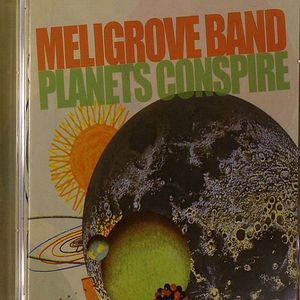 MELIGROVE BAND, The - Planets Conspire