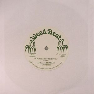 AMRALS TRINIDAD CAVALIARS/VERIABLE RELUCTANCE - 90 Percent Of Me Is You