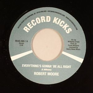 MOORE, Robert - Everything's Gonna' Be All Right