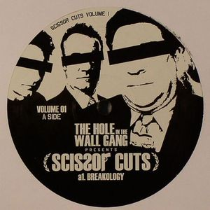 HOLE IN THE WALL GANG, The presents SCISSOR CUTS - Breakology