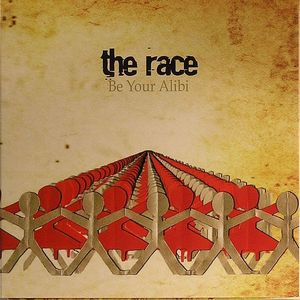 RACE, The - Be Your Alibi