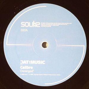 CALIBRE - Deranged EP