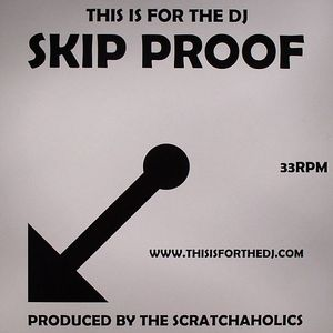 SCRATCHAHOLICS - This Is For The DJ: Skip Proof Vol 1
