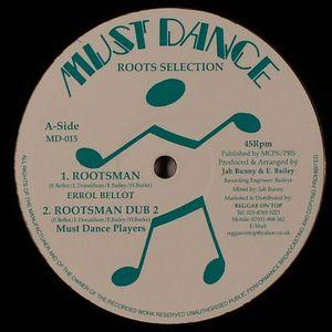 BELLOT, Errol/MUST DANCE PLAYERS/ERROL MATHIS - Rootsman