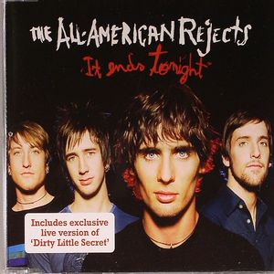ALL AMERICAN REJECTS, The - It Ends Tonight