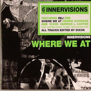 VARIOUS - Innervisions: Where We At