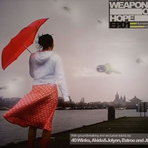 AKIDA/JOLYNN/40 WINKS/JLS/ESTROE - Weapons Of Hope EP 01