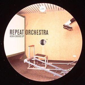 REPEAT ORCHETRA - Asafa Chords EP
