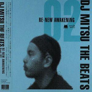 DJ MITSU THE BEATS - Re New Awakening Part 02
