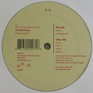 MEYER, Mikkel - Responge EP (Oil On Aluminium #2)