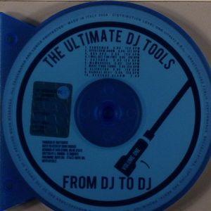 FROM DJ TO DJ - The Ultimate DJ Tools Vol 1
