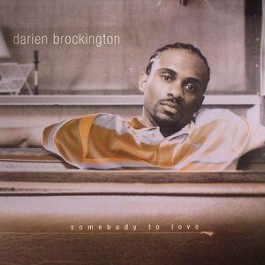 BROCKINGTON, Darien - Somebody To Love