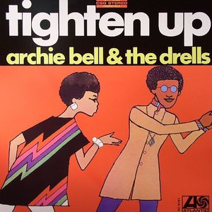 BELL, Archie & THE DRELLS - Tighten Up