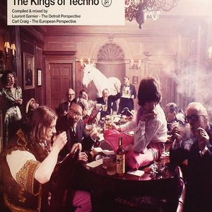 GARNIER, Laurent/CARL CRAIG/VARIOUS - The Kings Of Techno