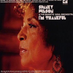 WILSON, Spanky/THE QUANTIC SOUL ORCHESTRA - I'm Thankful