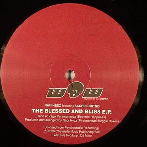 NAPI HEDZ feat SACHIN CHITNIS - The Blessed & Bliss EP