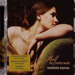 PEYROUX, Madeleine - Half The Perfect World