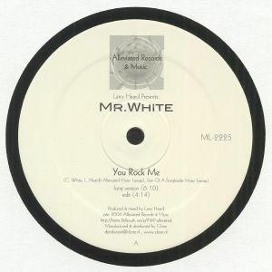 HEARD, Larry presents MR WHITE - You Rock Me/The Sun Can't Compare