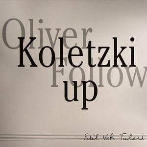 KOLETZKI, Oliver - Follow Up