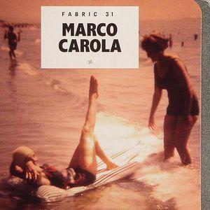 CAROLA, Marco/VARIOUS - Fabric 31