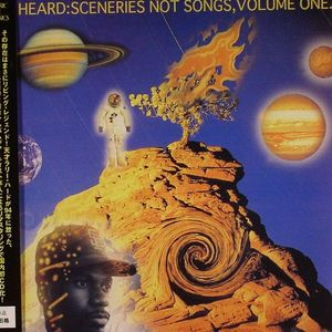 HEARD, Larry - Sceneries Not Songs Volume One